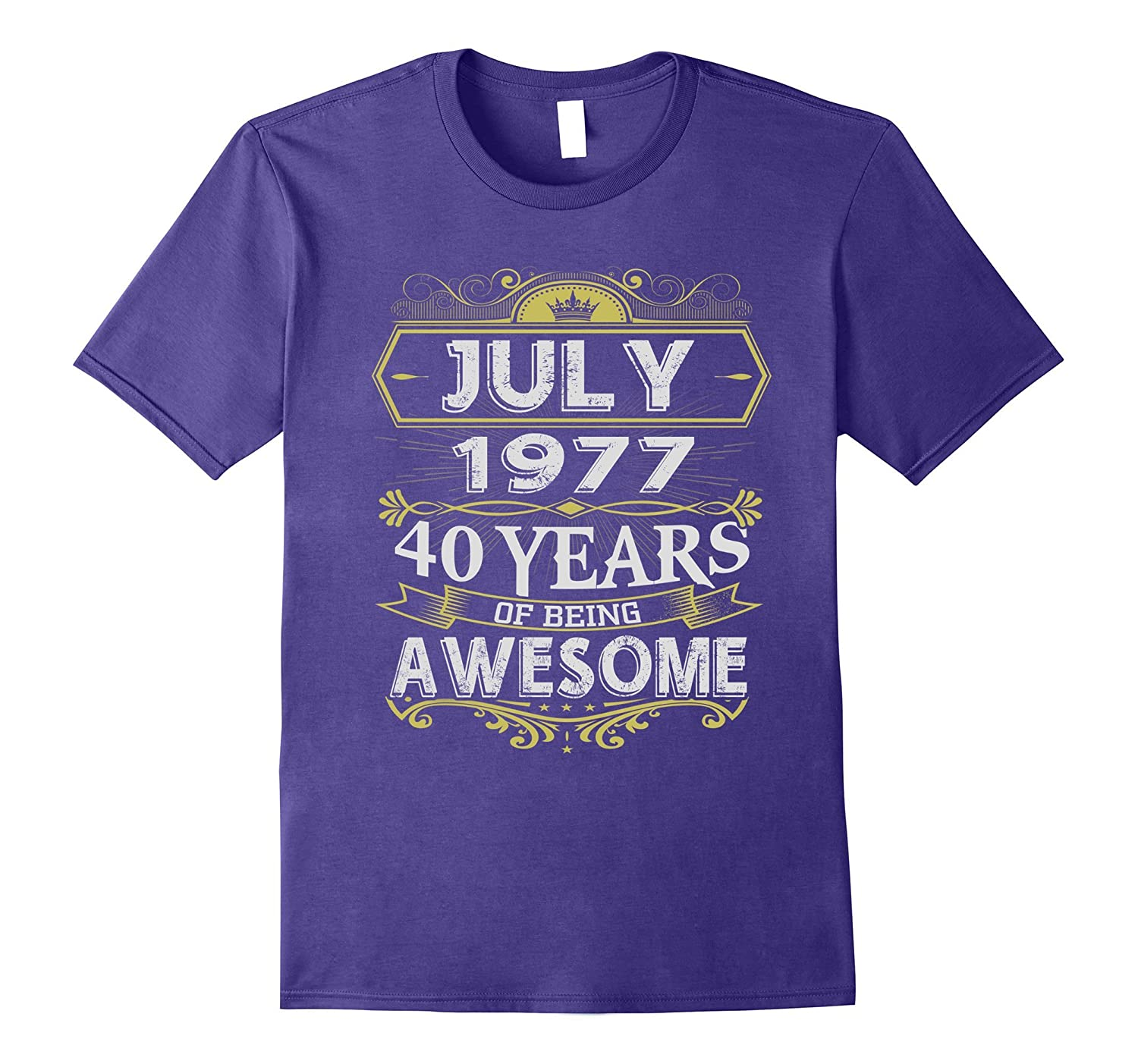 Awesome July 1977 - 40th Birthday Gifts Funny Tshirt-BN
