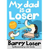 My Dad is a Loser (The Barry Loser Series) (English Edition)