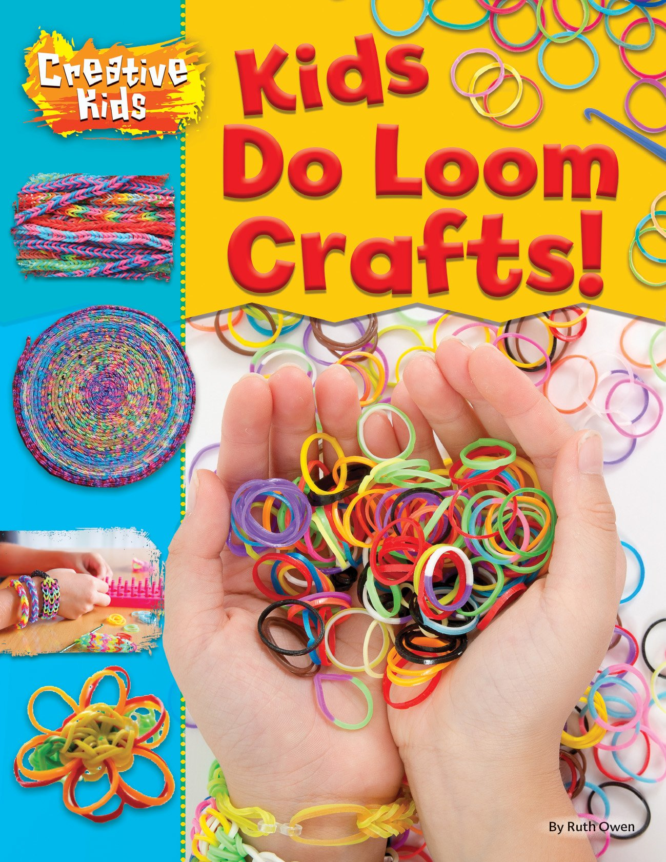 Read Online Kids Do Loom Crafts! (Creative Kids) ebook