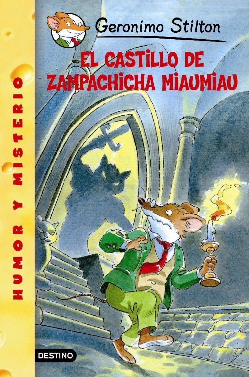 Read Online El Castillo De Zampachicha Miaumiau/Cat and Mouse in a Haunted House (Geronimo Stilton) (Spanish Edition) ebook