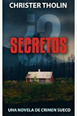 ¿Secretos?: Una novela de crimen sueco (Stockholm Sleuth Series nº 2) (Spanish Edition) Kindle Edition
