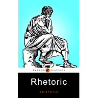 Rhetoric: (Illustrated)