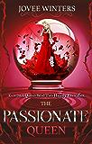 The Passionate Queen (The Dark Queens Book 2)