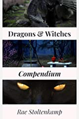 The Dragons & Witches Compendium Kindle Edition