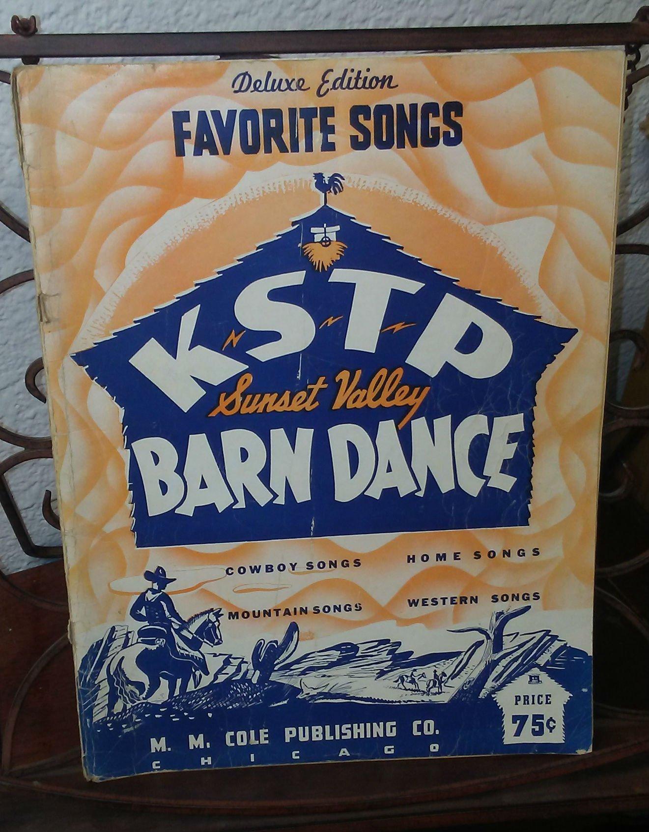 KSTP Sunset Valley Barn Dance: Deluxe Edition Favorite Songs