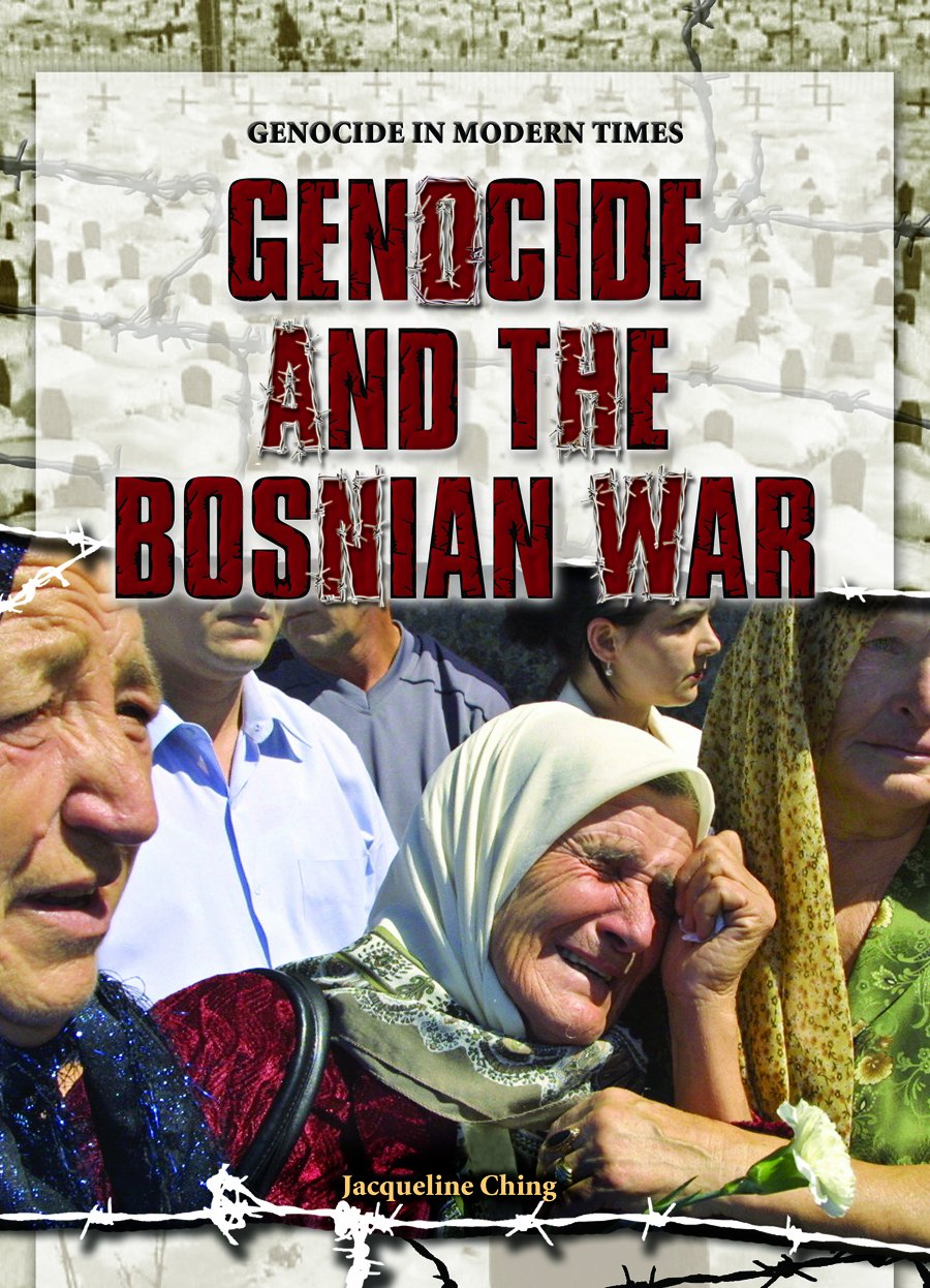 Read Online Genocide and the Bosnian War (Genocide in Modern Times) PDF ePub book
