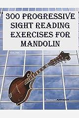 300 Progressive Sight Reading Exercises for Mandolin Kindle Edition