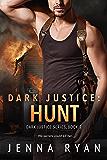 Dark Justice: Hunt (Dark Justice Series Book 2)
