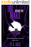 Die Before You Wake (The Bartender Babe Chronicles Book 4)