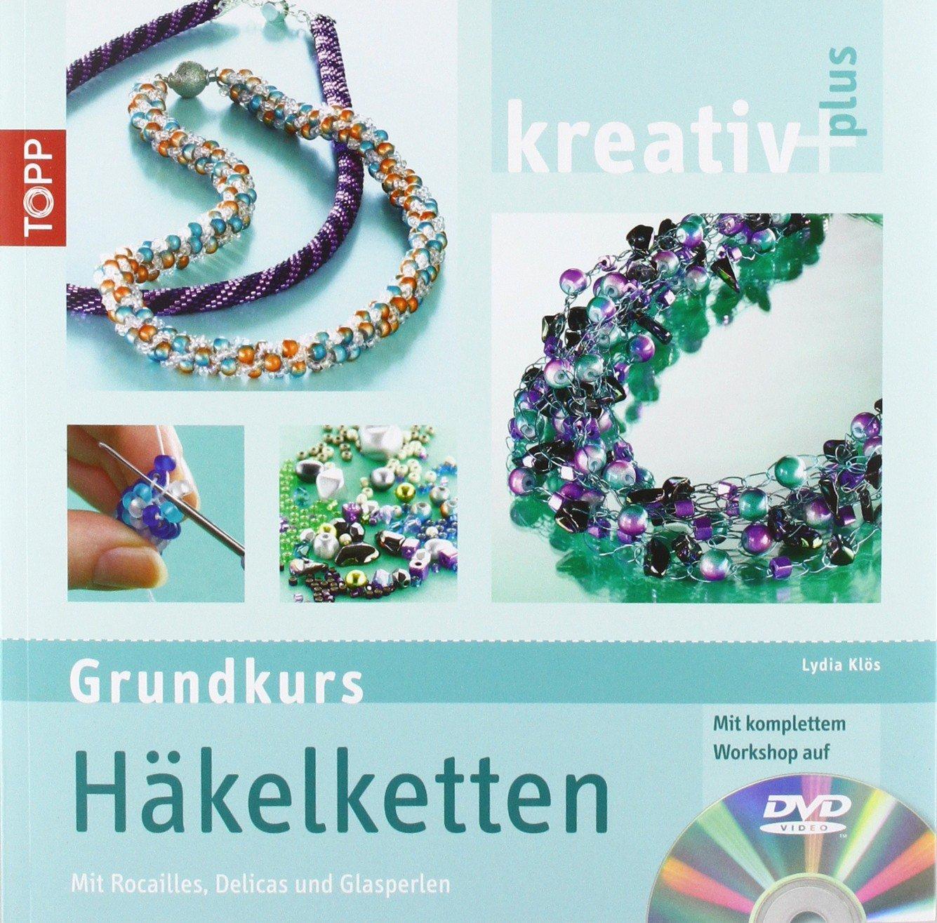 Kreativ Plus Grundkurs Häkelketten Mit Rocailles Delicas Und