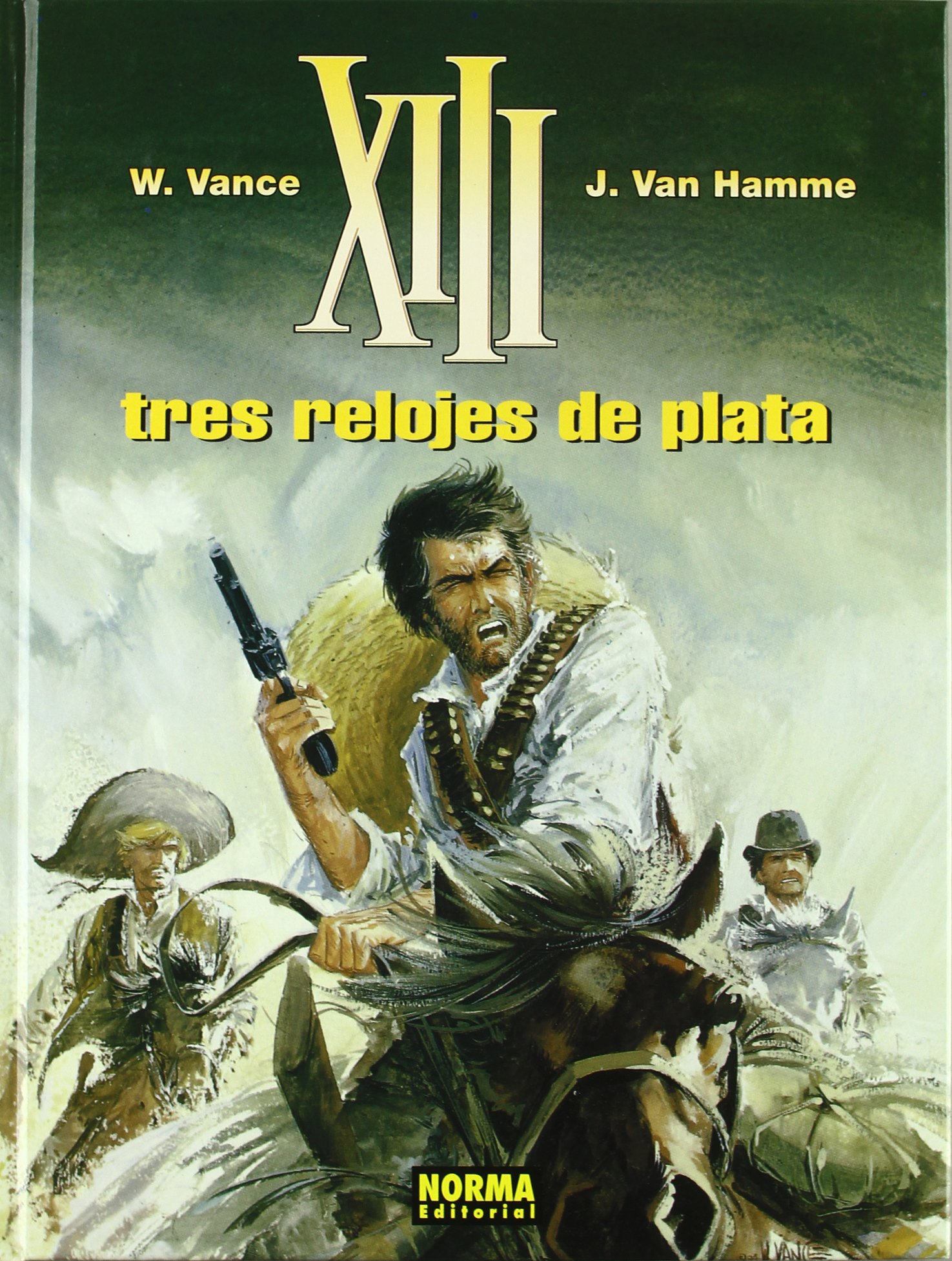XIII 11 LOS TRES RELOJES DE PLATA VANCE (Spanish) Hardcover – 2005