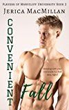 Convenient Fall (Players of Marycliff University Book 2)