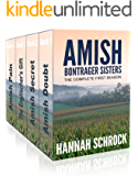 Amish Bontrager Sisters - The Complete First Season (Amish Romance)(Short Amish Romance Stories)