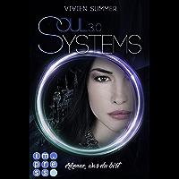 SoulSystems 3: Erkenne, was du bist (German Edition)