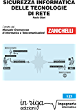 Sicurezza informatica delle tecnologie di rete: Coedizione Zanichelli - in riga (in riga ingegneria Vol. 121)