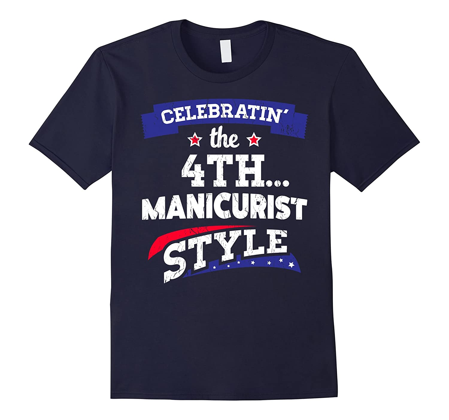 4th of July Manicurist T-Shirt-PL