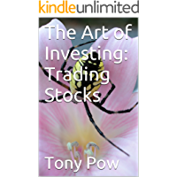 The Art of Investing: Trading Stocks (English Edition)
