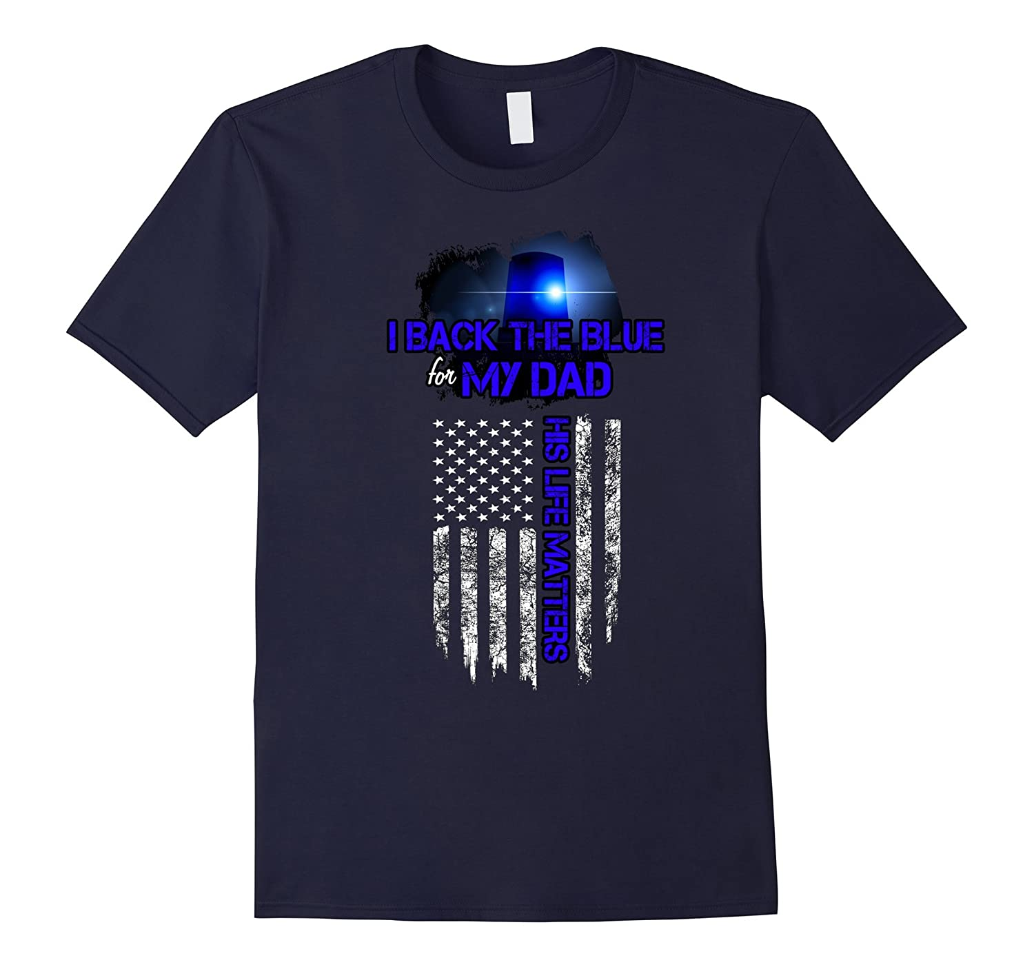 Back the blue apparel - Police Dad Life Matters tshirt-Art