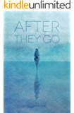 After They Go: A Twist on Contemporary Romance