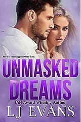 Unmasked Dreams: A Second-chance, Romantic-suspense Novel Kindle Edition