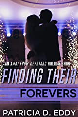 Finding Their Forevers: An Away From Keyboard Holiday Short Kindle Edition