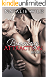 Burning Attraction