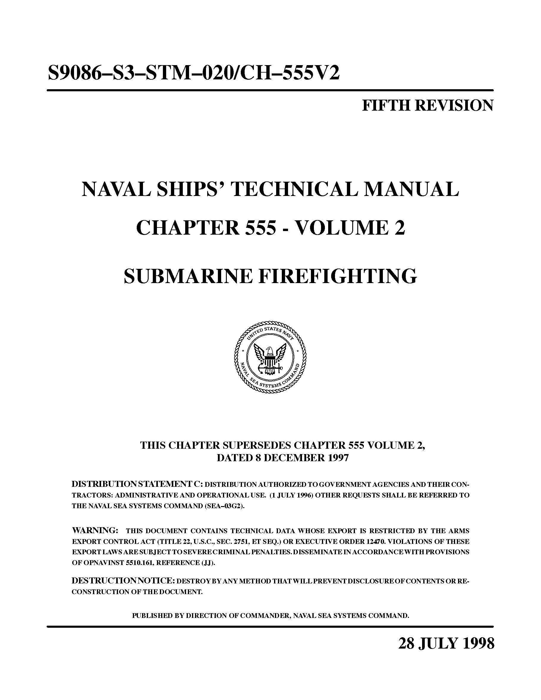 SUBMARINE FIREFIGHTING CHAPTER 555 - VOLUME 2 1998 NAVAL SHIPS' TECHNICAL  MANUAL [Loose Leaf Edition]: U.S. Navy: Amazon.com: Books