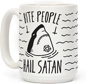 LookHUMAN Bite People Hail Satan - Shark White 15 Ounce Ceramic Coffee Mug