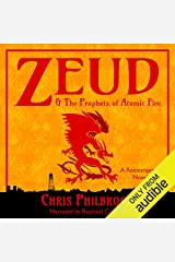 Zeud & the Prophets of Atomic Fire: A Reemergence Novel, Book 5 Audible Audiobook