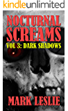 Nocturnal Screams: Volume 3: Dark Shadows