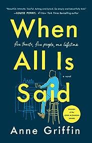 When All Is Said: A Novel