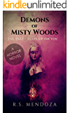 Demons of Misty Woods: A Horror Novel