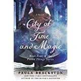 City of Time and Magic (Found Things Book 4)