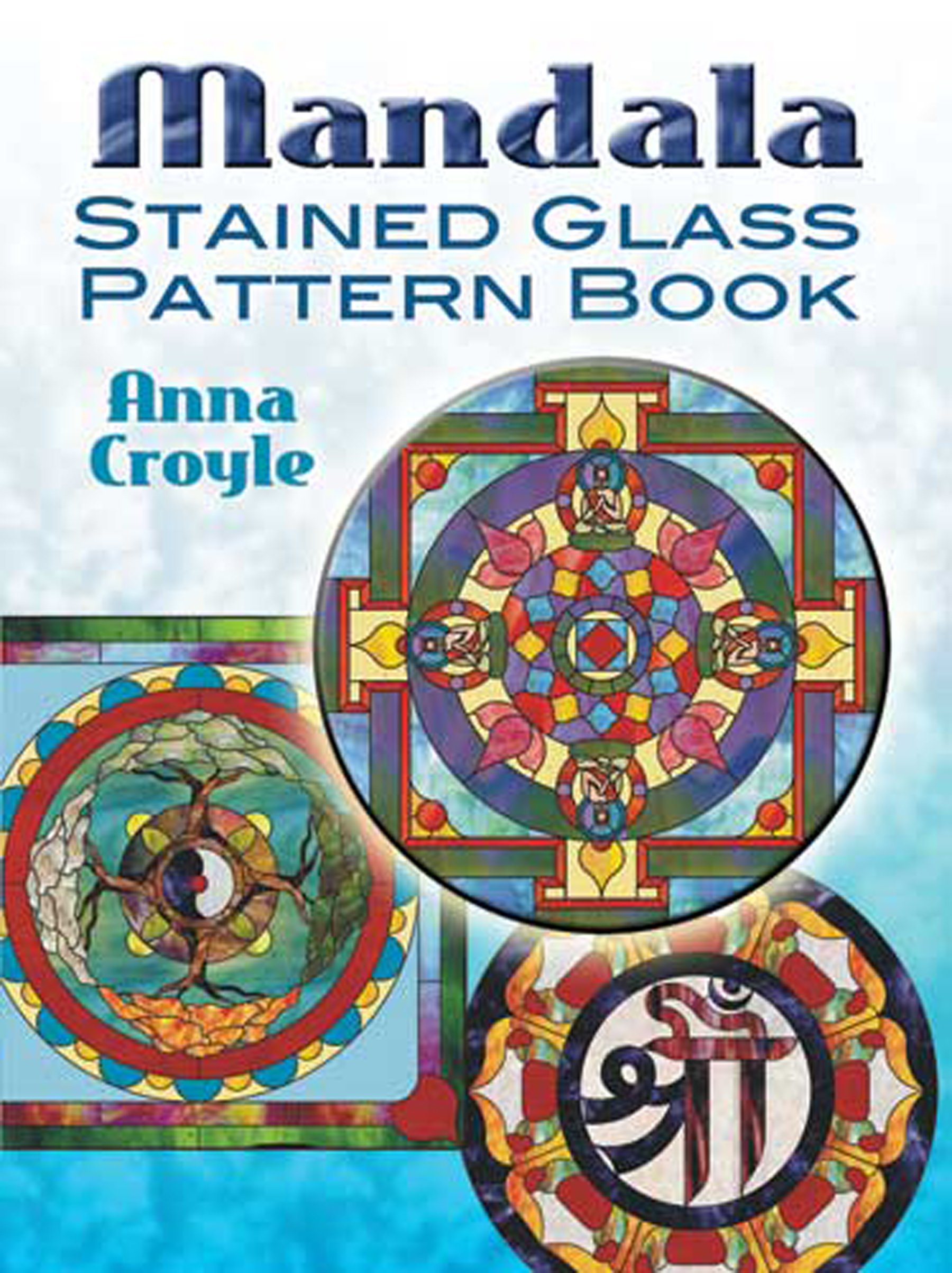 Mandala Stained Glass Pattern Book (Dover Stained Glass Instruction)