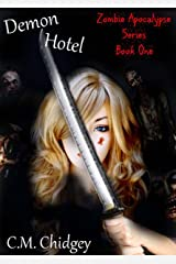 Demon Hotel (Zombie Apocalypse Series, Book 1) Kindle Edition