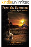 From the Remnants: A Story of Light and Hope