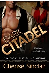 Dark Citadel (Masters of the Shadowlands Series Book 2) Kindle Edition