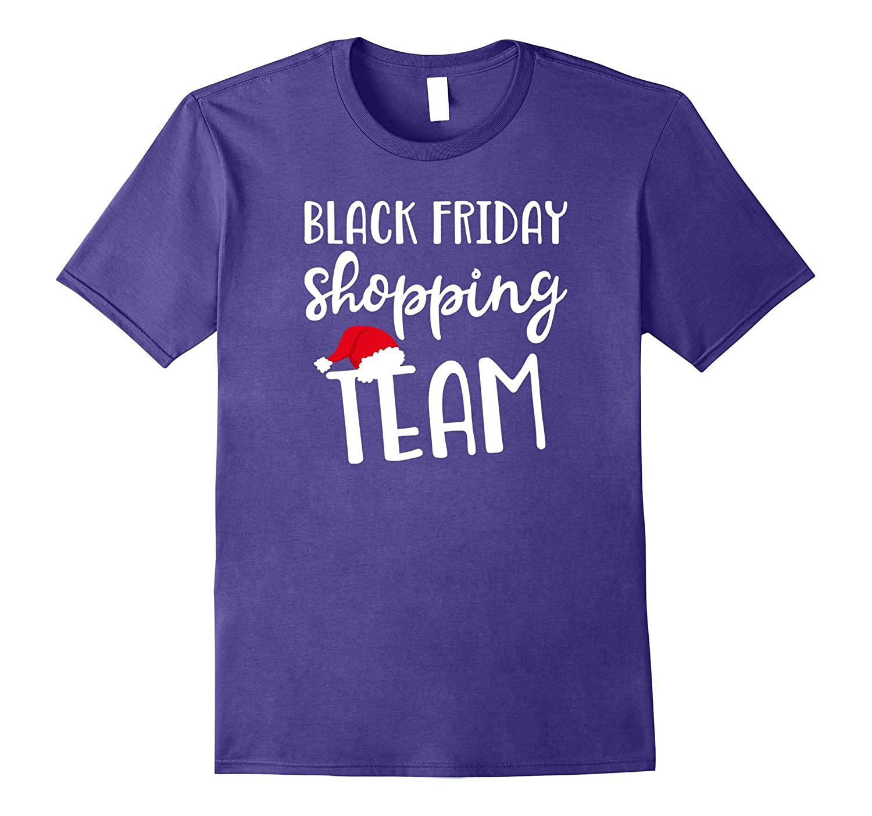 94ab50f08e Black Friday Shopping Team - Funny Christmas Santa T-Shirt-ANZ - Anztshirt