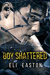 Boy Shattered Kindle Edition