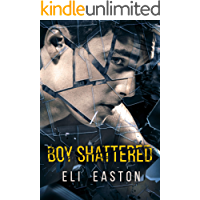 Boy Shattered (English Edition)