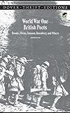 World War One British Poets: Brooke, Owen, Sassoon, Rosenberg and Others