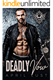 Deadly Vow: A Motorcycle Club Romance (Lethal Darkness MC)