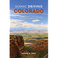 Scenic Driving Colorado: Exploring the State's Most Spectacular Back Roads