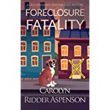 Foreclosure Fatality: A Lily Sprayberry Realtor Cozy Mystery (The Lily Sprayberry Realtor Cozy Mystery Series)