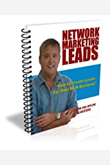 How To Create Network Marketing Leads with Online & Offline Classified Ads (Network Marketing/MLM Lead Generation Book 4) Kindle Edition