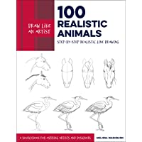 100 Realistic Animals (Draw Like an Artist): Step-by-Step Realistic Line Drawing