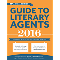 Guide to Literary Agents 2016: The Most Trusted Guide to Getting Published (Market)