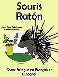 Conte Bilingue en Français et Espagnol: Souris — Ratón (Apprendre l'espagnol t. 4)