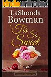 'Tis So Sweet (New Life Tabernacle Series Book 4)