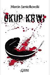 Okup krwi (Polish Edition) Paperback